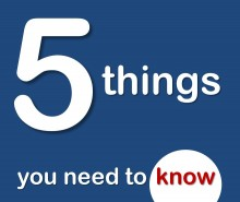 5 things you need to know